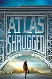 อัจฉริยะรถด่วนล้ำโลก 1 Atlas Shrugged: Part I (2011)