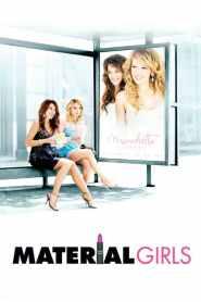 คุณหนูไฮโซ ขอเริ่ดไม่ขอร่วง Material Girls (2006)
