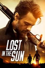 เพื่อนแท้บนทางเถื่อน Lost in the Sun (2015)