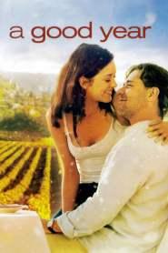 อัศจรรย์แห่งชีวิต A Good Year (2006)