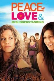 อุ่นไอรักวันหวนคืน Peace, Love & Misunderstanding (2011)