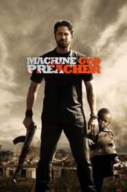 นักบวชปืนกล Machine Gun Preacher (2011)