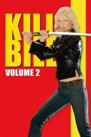นางฟ้าซามูไร 2 Kill Bill: Vol. 2 (2004)