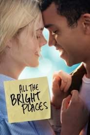 แสงแห่งหวังที่ทุกฝั่งฟ้า All the Bright Places (2020)