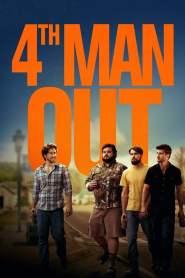 โฟร์ท แมน เอาท์ 4th Man Out (2015)