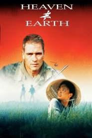 สวรรค์กับโลก หัวใจเธอพลิกลิขิต Heaven & Earth (1993)