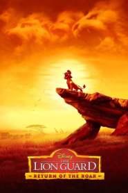 เดอะ ไลอ้อน การ์ด The Lion Guard: Return of the Roar (2015)