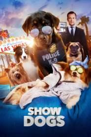 โชว์ด็อก Show Dogs (2018)