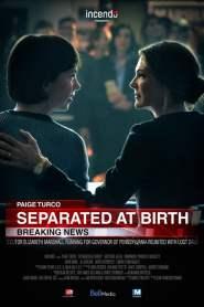 Separated At Birth (2018)