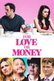 รักฉันนั้นเพื่อ…ใคร For Love or Money (2020)