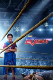 หนุ่มน้อยเจ้าสังเวียน WWE The Main Event (2020)