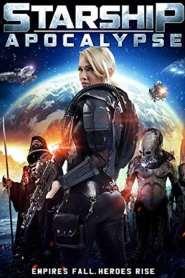 สตาร์ชิพ สงครามล้างจักรวาล Starship Apocalypse (2014)