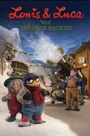 หลุยส์และลูก้า กับเครื่องสร้างหิมะมหาประลัย Louis & Luca and the Snow Machine (2013)