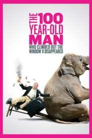 คุณปู่ใจกล้า ซ่ามา 100 ปี The 100 Year-Old Man Who Climbed Out the Window and Disappeared (2013)