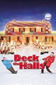 เด็ค เดอะ ฮอลส์ ศึกแต่งวิมาน พ่อบ้านคู่กัด Deck the Halls (2006)