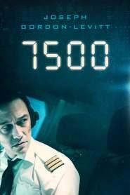 ไฟลท์ 7500 ไม่ตกก็ตาย 7500 (2019)