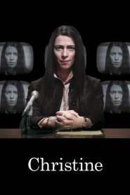 คริสทีน นักข่าวสาว ฉาวช็อคโลก Christine (2016)
