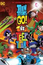 ทีนไททันส์ โก! ปะทะ ทีนไททันส์ Teen Titans Go! vs. Teen Titans (2019)