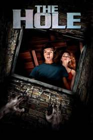มหัศจรรย์หลุมทะลุพิภพ The Hole (2009)