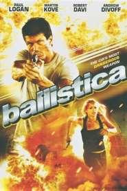บัลลิสติกา คนขีปนาวุธ Ballistica (2009)