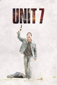 ยูนิต 7 เด็ดหัวทรชน Unit 7 (2012)