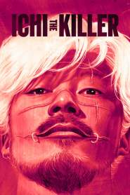 ฮีโร่หัวกลับ Ichi the Killer (2001)