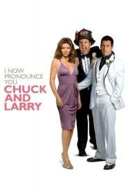 คู่เก๊วิวาห์ป่าเดียวกัน I Now Pronounce You Chuck & Larry (2007)