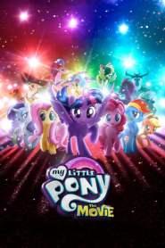 มาย ลิตเติ้ล โพนี่ เดอะ มูฟวี่ My Little Pony: The Movie (2017)
