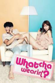 Whatcha Wearin'? (2012)