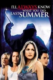 ซัมเมอร์สยอง…ต้องหวีด 3 I'll Always Know What You Did Last Summer (2006)