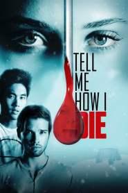 นิมิตมรณะ Tell Me How I Die (2016)