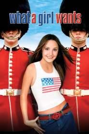 ปรารถนา..ของสาวหัวใจใสใส What a Girl Wants (2003)