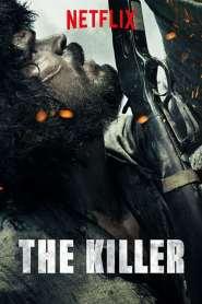 ล่า ฆ่า สัญชาตญาณดิบ The Killer (2017)