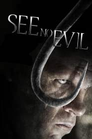 เกี่ยว ลาก กระชากนรก See No Evil (2006)