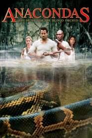 อนาคอนดา เลื้อยสยองโลก 2: ล่าอมตะขุมทรัพย์นรก Anacondas: The Hunt for the Blood Orchid (2004)