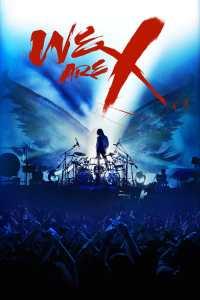 เราคือเอ็กซ์ We Are X (2016)