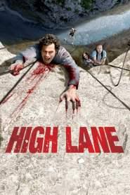 ดิ่งมฤตยูเสียดฟ้า High Lane (2009)