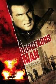 มหาประลัยคนอันตราย A Dangerous Man (2009)