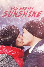 เธอเป็นดั่งแสงตะวัน You Are My Sunshine (2005)