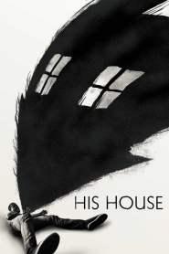 บ้านของใคร His House (2020)