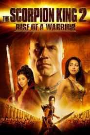 เดอะ สกอร์เปี้ยน คิง 2 อภินิหารศึกจอมราชันย์ The Scorpion King 2: Rise of a Warrior (2008)