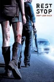 ไฮเวย์มรณะ 2 Rest Stop: Don't Look Back (2008)
