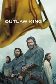 กษัตริย์นอกขัตติยะ Outlaw King (2018)