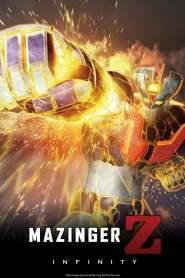 มาชินก้า แซด อินฟินิตี้ สงครามหุ่นเหล็กพิฆาต Mazinger Z: Infinity (2017)