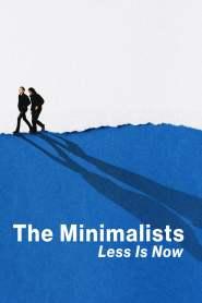 มินิมอลลิสม์: ถึงเวลามักน้อย The Minimalists: Less Is Now (2021)