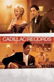 คาดิลแล็กเรเคิดส์ วันวานตำนานร็อก Cadillac Records (2008)