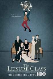 เดอะ เลเชอร์ คลาส The Leisure Class (2015)