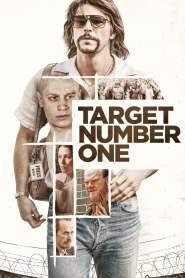 ปฏิบัติการฉาว เป้าหมายหมายเลขหนึ่ง Target Number One (2020)