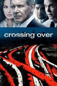 สกัดแผนยื้อฉุดนรก Crossing Over (2009)