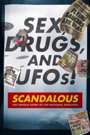 เบื้องหลังข่าวฉาว: เปิดความจริงเนชันแนลเอ็นไควเรอร์ Scandalous: The Untold Story of the National Enquirer (2019)